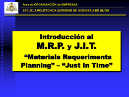 MRP-JIT - Grupo de Ingeniería de Organización