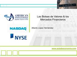 Las bolsas de valores y los mercados financieros