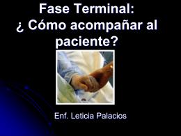Fase Terminal: ¿ Cómo acompañar al paciente