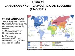 tema 11 la guerra fría y la política de bloques (1945