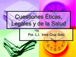 Cuestiones Éticas, Legales y de la Salud