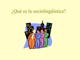 ¿Qué es la sociolinguistica?