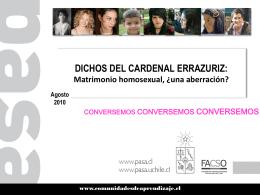 Cardenal chileno sobre matrimonio homosexual. Juicios de