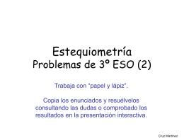 Estequiometría Problemas de 3º ESO