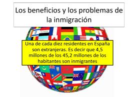 Los beneficios y los problemos de la inmigracion
