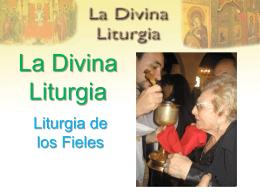 La Divina Liturgia - Iglesia Católica Apostólica Ortodoxa de la
