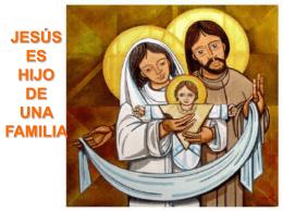 5.- Jesús, hijo de familia