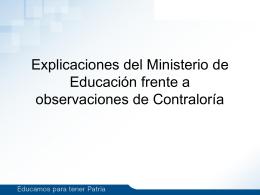 Explicaciones del Ministerio de Educación frente a observaciones