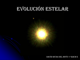 Evolucion Estelar – David Rivas del Hoyo 1ºE Bach