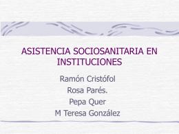 ASISTENCIA SOCIOSANITARIA EN INSTITUCIONES