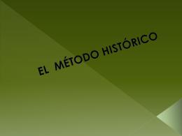 EL MÉTODO HISTÓRICO.