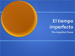 ImperfectTense - Serrano`s Spanish Spot