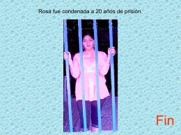 Rosa fue condenada a 20 años de prisión.