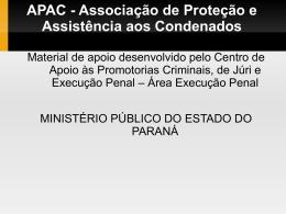 Criação APACs - Centro de Apoio Operacional das Promotorias