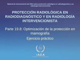19. Optimización de la protección en mamografía: Parte 8
