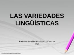 Variedades lingüísticas - Profesor de Lenguaje y Comunicación y