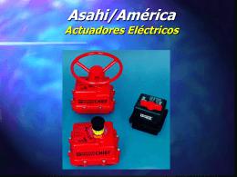Asahi/América Actuadores Eléctricos Serie 92 Características Únicas