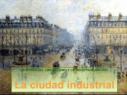 6. La ciudad industrial