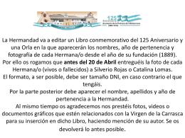 La Hermandad va a editar un Libro conmemorativo del 125