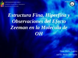 Estructura Fina, Hiperfina y Observaciones del Efecto Zeeman en la