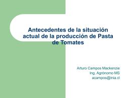 Rentabilidad agrícola del tomate industrial (Sr. Arturo Campos)
