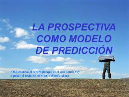 La prospectiva como modelo de predicción ( Jornada Innovación
