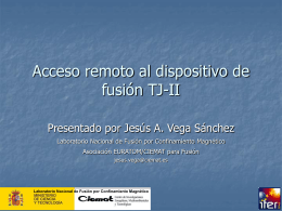 Acceso remoto al dispositivo de fusión TJ-II