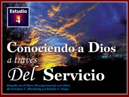 004 Mi experiencia con Dios a traves del servicio