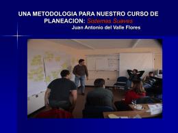 METODOLOGIA PARA NUESTRO CURSO DE PLANEACION
