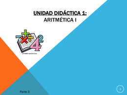 Unidad didáctica 1: Aritmética i