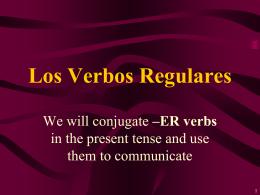 Verbs ending in -er.