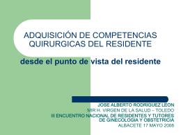 Adquisición de competencias quirúrgicas del residente