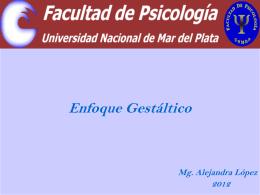 ENFOQUE GESTALTICO (2012) Alejandra López