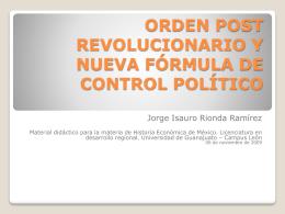 Orden post revolucionario y nueva fórmula de control