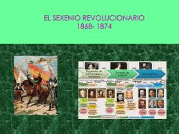 EL SEXENIO REVOLUCIONARIO 1868- 1874