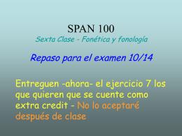 Sexta Clase - Fonética y fonología Repaso para el examen 10/14