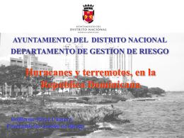 Huracanes y Terremotos - Ayuntamiento del Distrito Nacional