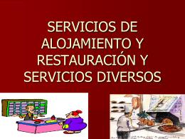 servicios de alojamiento y restauración y servicios diversos
