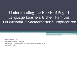 Understanding the Needs of English Language Learners and their