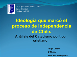 Ideología que marcó el proceso de Independencia de Chile