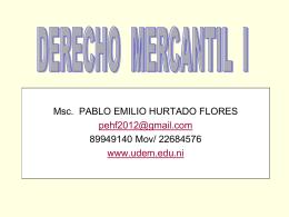 Derecho Mercantil 1 - Prof. Pablo Emilio Hurtado
