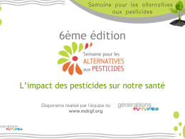 Diapositive 1 - Semaine pour les alternatives aux pesticides