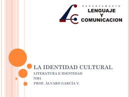 la identidad cultural - Profe ÁLVARO GARCÍA Lenguaje y