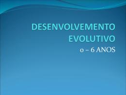 DESENVOLVEMENTO EVOLUTIVO
