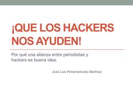 ¡que los hackers nos ayuden!