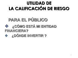 UTILIDAD DE LA CALIFICACIÓN DE RIESGO