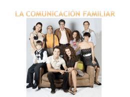 LA COMUNICACIÓN FAMILIAR