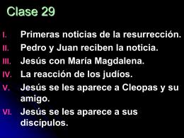 V. Jesús se les aparece a Cleopas y su amigo Lectura