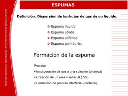 Espumas alimentarias - Facultad de Agronomía y Agroindustrias