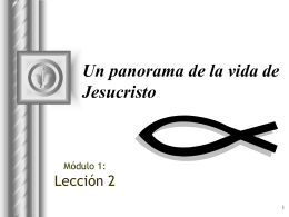 Tema Jesucristo Panorama de su vida